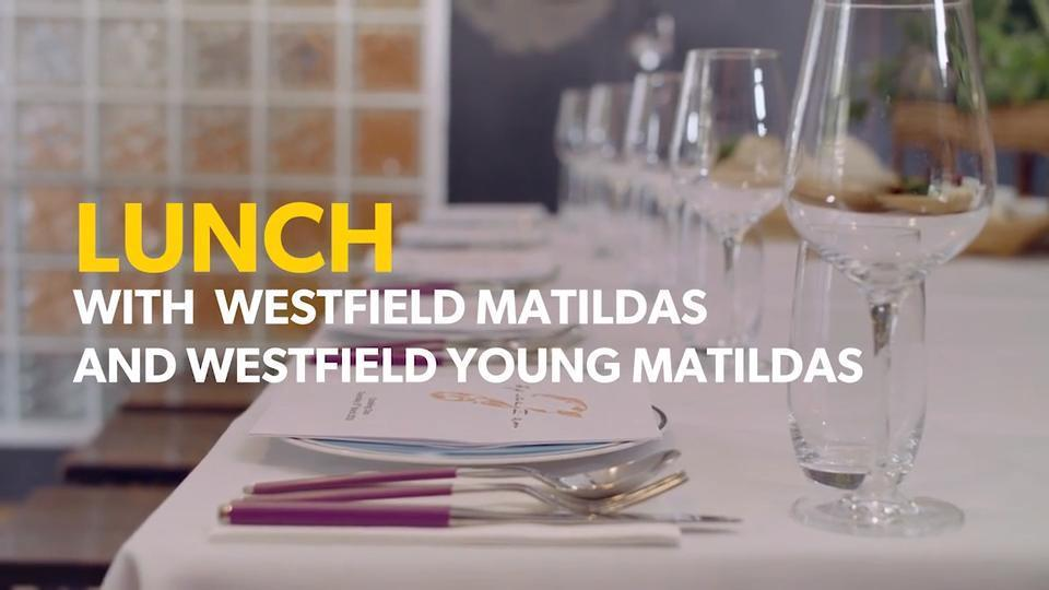 Westfield Matildas - A Conversation over Thai Food