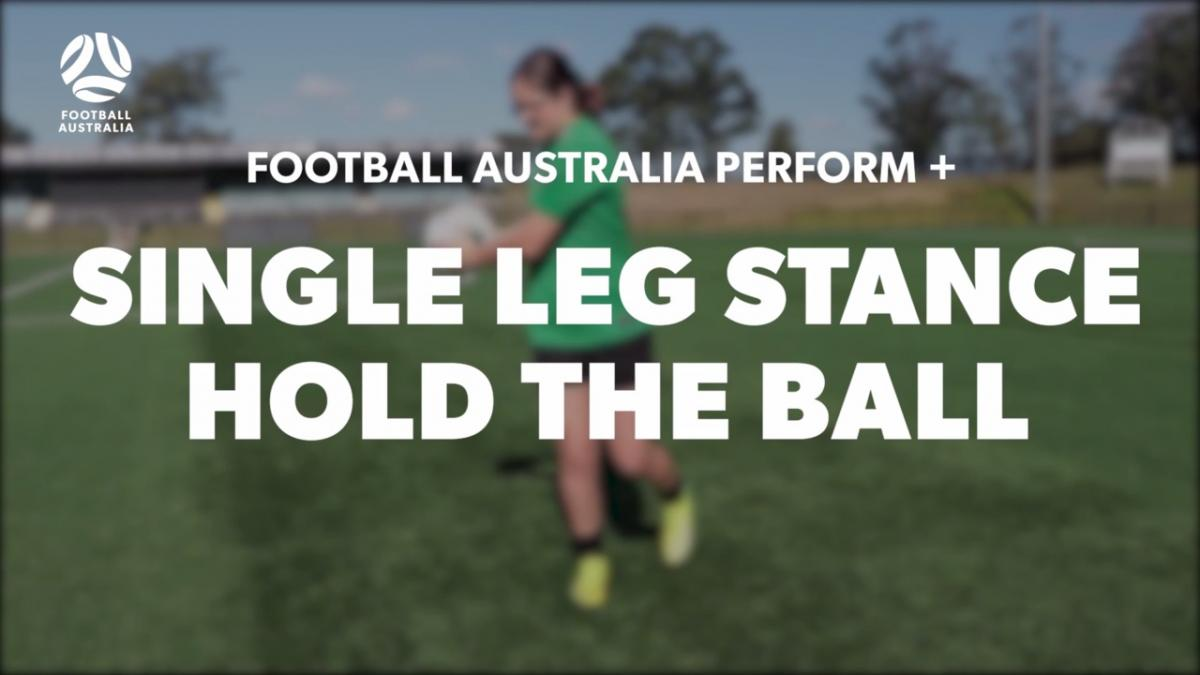 SINGLE LEG STANCE - HOLD THE BALL (Level 1 Performance)