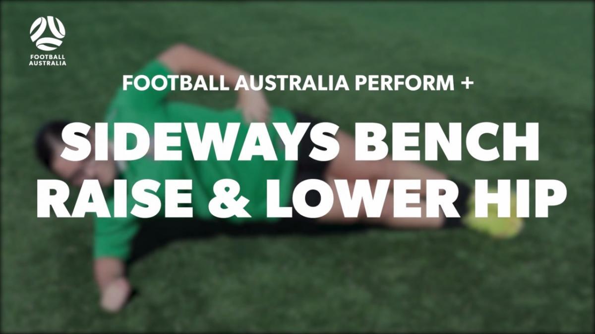 SIDEWAYS BENCH - RAISE & LOWER HIP (Level 2 Performance)